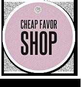 Cheap Favor Shop Coupon Code & Deals